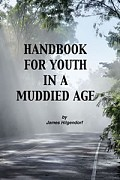 HANDBOOK FOR YOUTH IN A MUDDIED AGE