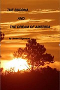 THE BUDDHA & THE DREAM OF AMERICA